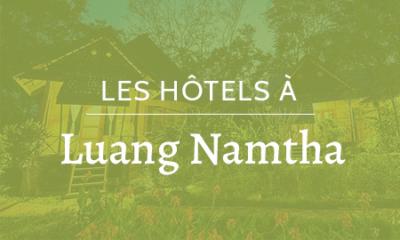 Hôtels à Luang Namtha